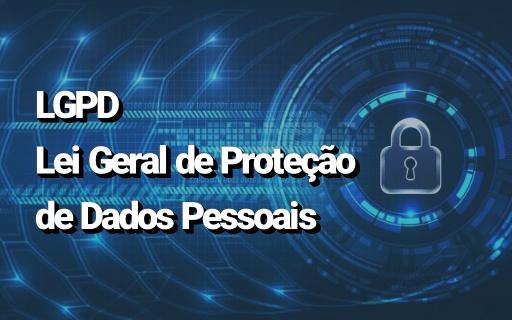 Palestra 'Lei Geral de Proteção de Dados Pessoais' – On-line