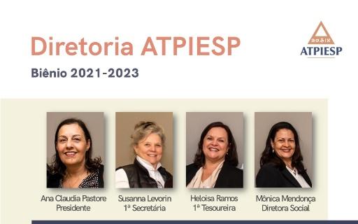 Nova Diretoria eleita da ATPIESP – Biênio 2021-2023