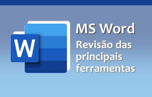 """Oficina """"MS Word – Revisão das principais ferramentas para otimização do trabalho"""""""